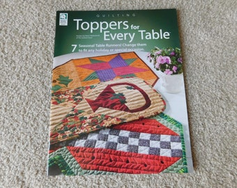 Quilting Topper for Every Table by Elaine Waldschmitt House of White Birches 2008