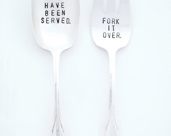 You Have Been Served. Fork it Over™  Hand Stamped Vintage Serving Set. Vintage Hostess Set Silverware. The ORIGINAL Design by Sycamore Hill