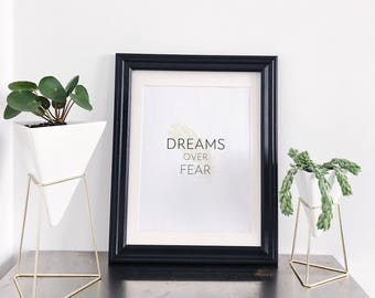 "Inspirational Quote ""Dreams Over Fear"" Gold Feather Printable Wall Art Decor"