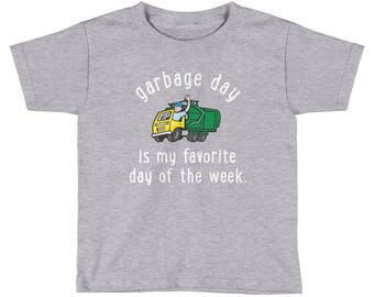 Garbage Day Is My Favourite Day Of The Week Shirt - garbage truck shirt - Kids Truck Shirt - Girls Truck Shirt- Boys Garbage Truck Shirt -
