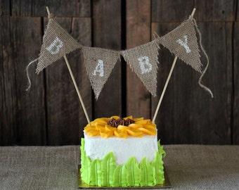 BABY SHOWER CAKE Topper   Burlap Cake Banner   Baby Shower Decor   Rustic Cake Topper   Mini Banner   Rustic Baby Shower Decorations