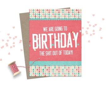Funny Birthday Card / Happy Birthday Card / Birthday Greeting Card / Adult Humour Birthday Card / Birthday Card for Friend / Funny Birthday