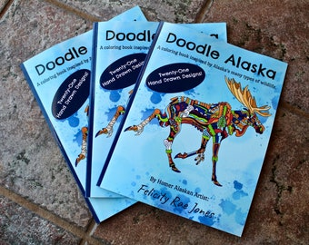 Doodle Alaska - A Coloring Book Inspired By Alaska's many types of Wildlife - Pen and Ink Art (Coloring Book)