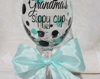 Grandma's (or Meemaw, Oma, Grammy, your choice)! sippy cup. Gift for Grandma. Great for Mother's day and New Grandmas! (item #1-3-GV)
