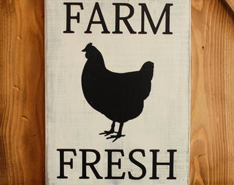 Farm Fresh Chicken Sign - Rustic Kitchen Sign - Farmhouse Sign - Wooden Sign