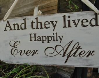 And they lived Happily Ever After - Wedding Sign, Rustic Handmade Reception Décor.