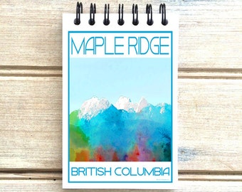 Maple Ridge - Love This Place - Cityscape Notebook - Vancouver B.C. Canada - Notepad Custom Gift - The Jitterbug Shop