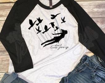 Don't Ever Give Up, Keep Going, Custom Vinyl T-Shirt, Women's Shirt, Vinyl Shirt, Baseball Tee, Raglan Tee, Inspirational Quote, Quote Tee