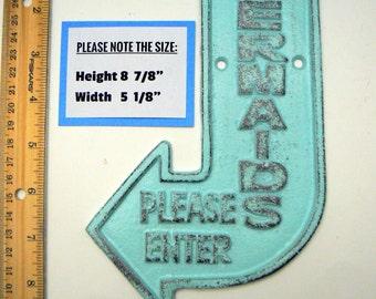 Mermaids Please Enter Cast Iron Arrow Pointing Mermaid Entrance Enter Wall Decor Sign Cottage Blue Shabby Elegance Nautical Beach