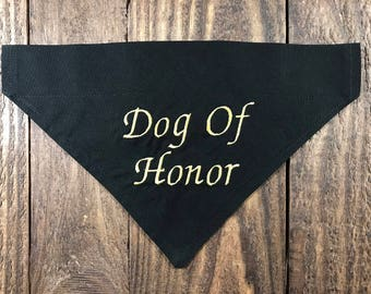 Dog Of Honor Dog Bandana Over the Collar, Wedding Dog Of Honor Dog Bandana Over the Collar