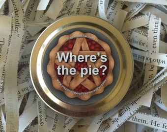 Where's the pie?   2oz soy candle   Supernatural
