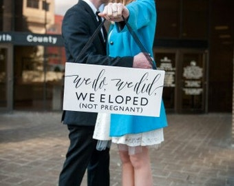 Eloped Announcement | We Eloped Wedding Sign | Elope Announcement Sign | We Eloped Wedding Announcement | Just Married - WS-209