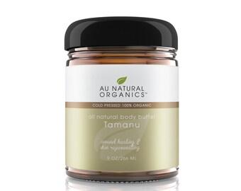 Tamanu Butter Organic Natural Skin Care – Body Butter Natural Dry Skin Relief, Anti- Aging Moisturizer - 9 oz (266 ml)