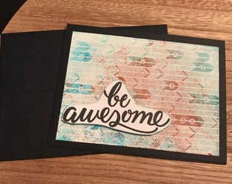Handmade Just Because Card Watercolor Black Stamped Be Awesome