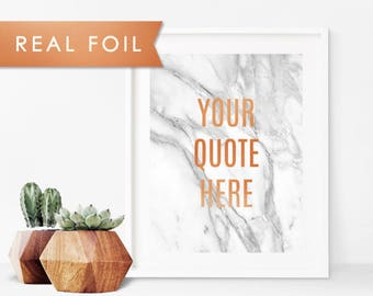 Custom Quote in Real Copper Foil and Marble Background