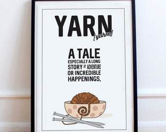 Yarn Definition - Crochet, Knitting, Yarn Bowl, Crafter, Ball of Wool Print, Typography Poster.