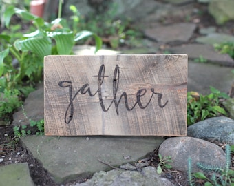 14x8 Gather Sign Barn Wood Wall Art -  Reclaimed Barn Wood Sign - Fixer Upper Joanna Gaines Style Signs FREE SHIPPING