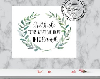 Digital Download | Gratitude Turns What We Have Into Enough | Christian Decor | Grateful Thankful Blessed | Thank Sign | Christian Wall Art