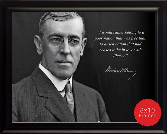 Woodrow Wilson Famous Quotes: Woodrow Wilson Photo Picture Poster Or Framed Quote I