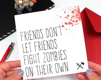 Funny zombie apocalypse friendship card for best friend, Birthday card, Fight zombies alone