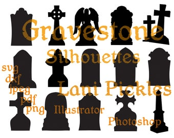 Halloween Cemetery Grave Headstone, DIY, Instant Download, 8 Cut and vector files.  SVG, DFX,  Illustrator Photoshop,