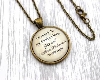 Shakespeare, 'If Music Be The Food Of Love', Twelfth Night Quote Necklace or Keychain, Keyring.