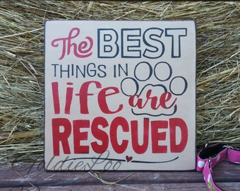 The Best Things In Life Are Rescued, Word Art, Primitive Wood Wall Sign, Typography, SubwayArt, Handmade