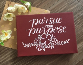 Pursue Your Purpose Canvas
