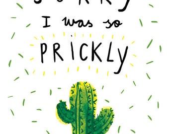 Sorry I was so prickly Postcard A6