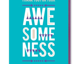 Thank You Card - Blank Greeting Card - Awesomeness