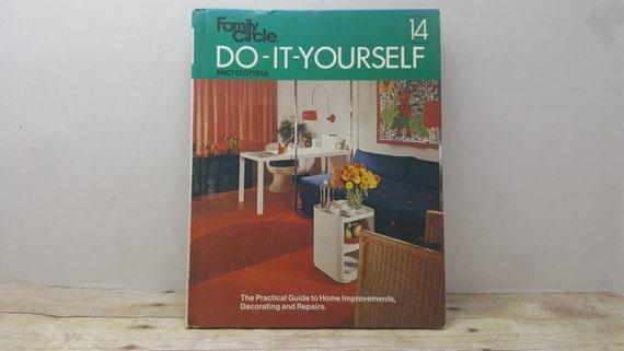 Family circle do it yourself encyclopedia book 14 1974 solutioingenieria Gallery