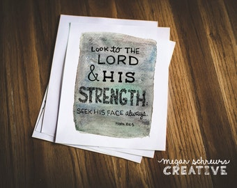 Hand-lettered Christian Print Psalm 104:5 - Look to the Lord & His strength; seek his face always - Christian, Scripture, Bible, Art, decor