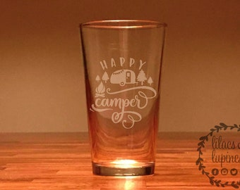Happy Camper Etched Beer Glass | Camping Beer Glass Etched Glass Happy Camper Pint Glass Happy Camper Glass Camping Beer Glass Glamping
