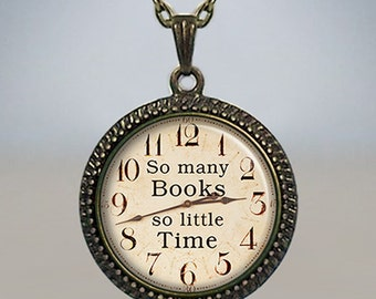 So Many Books, So Little Time necklace, book pendant, book jewelry, teachers gift, book lovers gift readers gift librarian gift book pendant