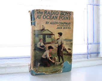 Vintage 1922 Book The Radio Boys At Ocean Point with Dust Jacket