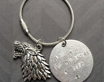 Game of Thrones Custom Key Chain: I love you to Winterfell and back - you personalize the location. Makes a great gift for a GoT fan.