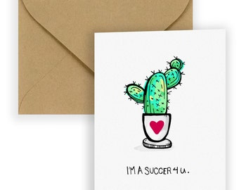 Cactus & Succulent Lover Love Card - I'm a Succer 4 u Illustrated Greeting Card