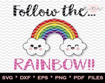 SVG Rainbow / Follow the Rainbow  dxf pdf eps svg png jpeg file, svg quotes for cricut, rainbow clipart, silhouette cameo, cricut design