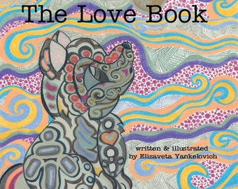 10 Love Books ~ The Love Book Children and Baby Board Book, childrens book author, book for baby, baby shower ideas, gift for mom and baby