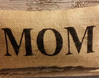 "Burlap Mom 11"" x 6"" Stuffed Pillow Mother's Day Or Birthday Gift"