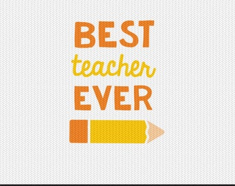best teacher ever svg dxf file instant download silhouette cameo cricut clip art commercial use
