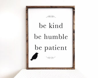 Be Kind Be Humble Be Patient  Framed Wood Sign,Housewarming Gift, Bird  Decorations Entryway Sign, Living Room Wall Decor Bedroom Decor