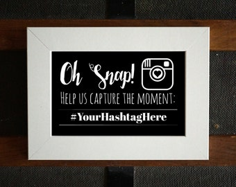 Oh Snap! - Printable Instagram Hashtag Sign