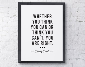 "Typography Poster ""Whether You Think You Can Or Think You Can't, You Are Right"" Motivational Inspirational Print Wall Home Decor Wall Art"