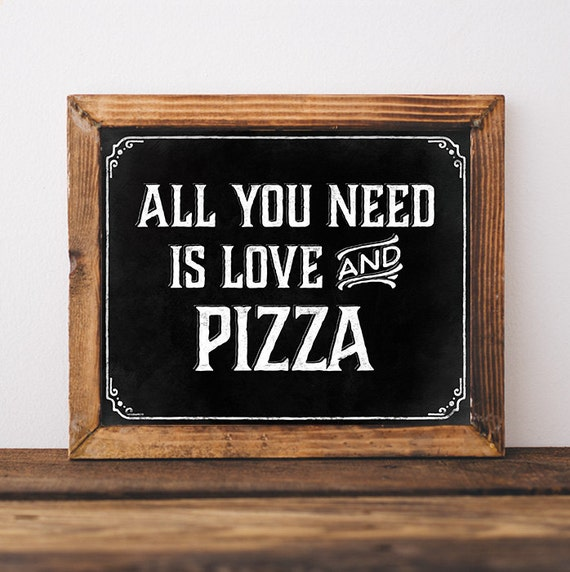 Pizza Wedding Reception Ideas: Pizza Party Decorations. Printable Table Sign: All You Need Is