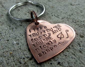 "Valentine's Buffy Quote - You're funny and nicely shaped - 1"" Copper Heart keychain  -Made to order-"