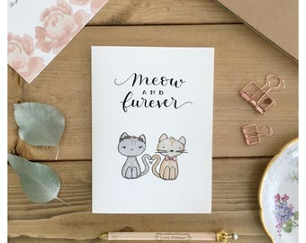 Meow and Furever // wedding card, greeting card, card for bride, funny wedding card, cat card, cat wedding card, cat lady, punny, marriage