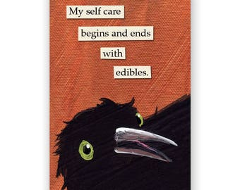 Self Care Edibles Magnet - Bird - Humor - Gift - Stocking Stuffer - Mincing Mockingbird