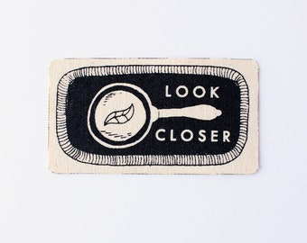 Look Closer Patch // magnifying glass, science, nature, observe,adventure accessory, screen printed, denim, canvas, iron on, upcycled fabric