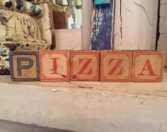PIZZA in antique alphabet blocks